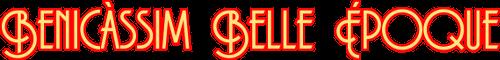 Benicassim Belle Époque